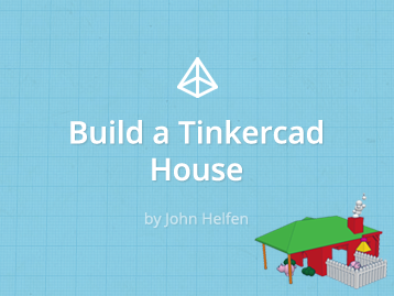 Build a Tinkercad House