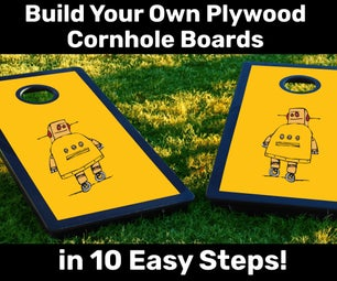 Build Your Own Plywood Cornhole Boards in 10 Easy Steps!