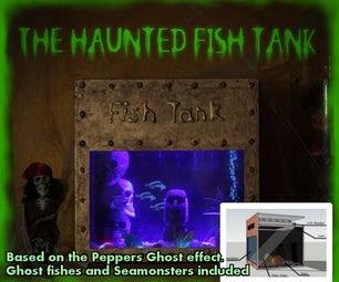 Haunted Fish Tank.