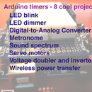Arduino Timers: 8 Projects