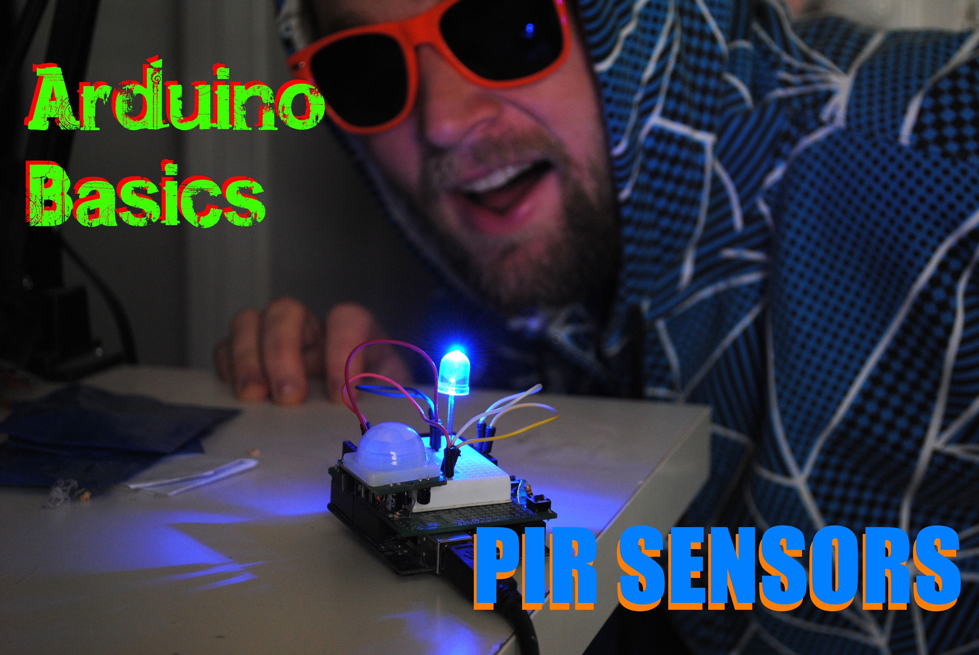 Arduino Basics: PIR Sensors