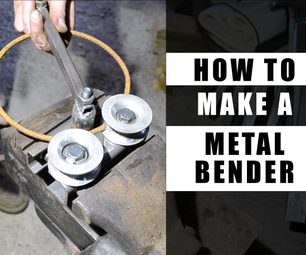How to Make a Metal Bender