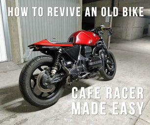 Give a New Life to an Old Motorcycle! How to Build a Cafe Racer