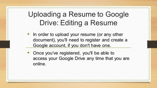 Uploading a Resume to Google Drive_Editing a Resume