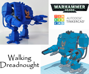 Tinkercad Robotics for (High) School: Walking Warhammer 40K's Dreadnought!