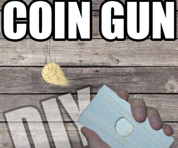 How to Make Coin Gun
