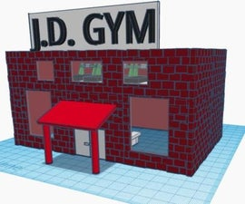 J.D. Gym in Tinkercad