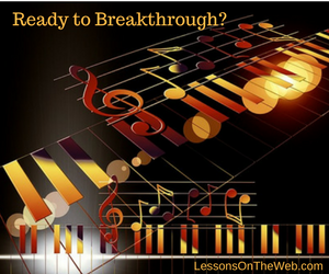 How to Achieve Breakthroughs in Your Piano Playing