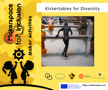 Kickertables for Diversity