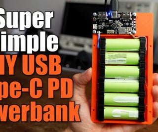 Building a USB Type-C PD Powerbank the Super Simple Way