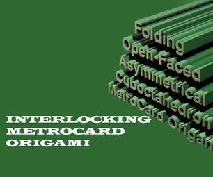INTERLOCKING / INTERLOCKED MetroCard Origami