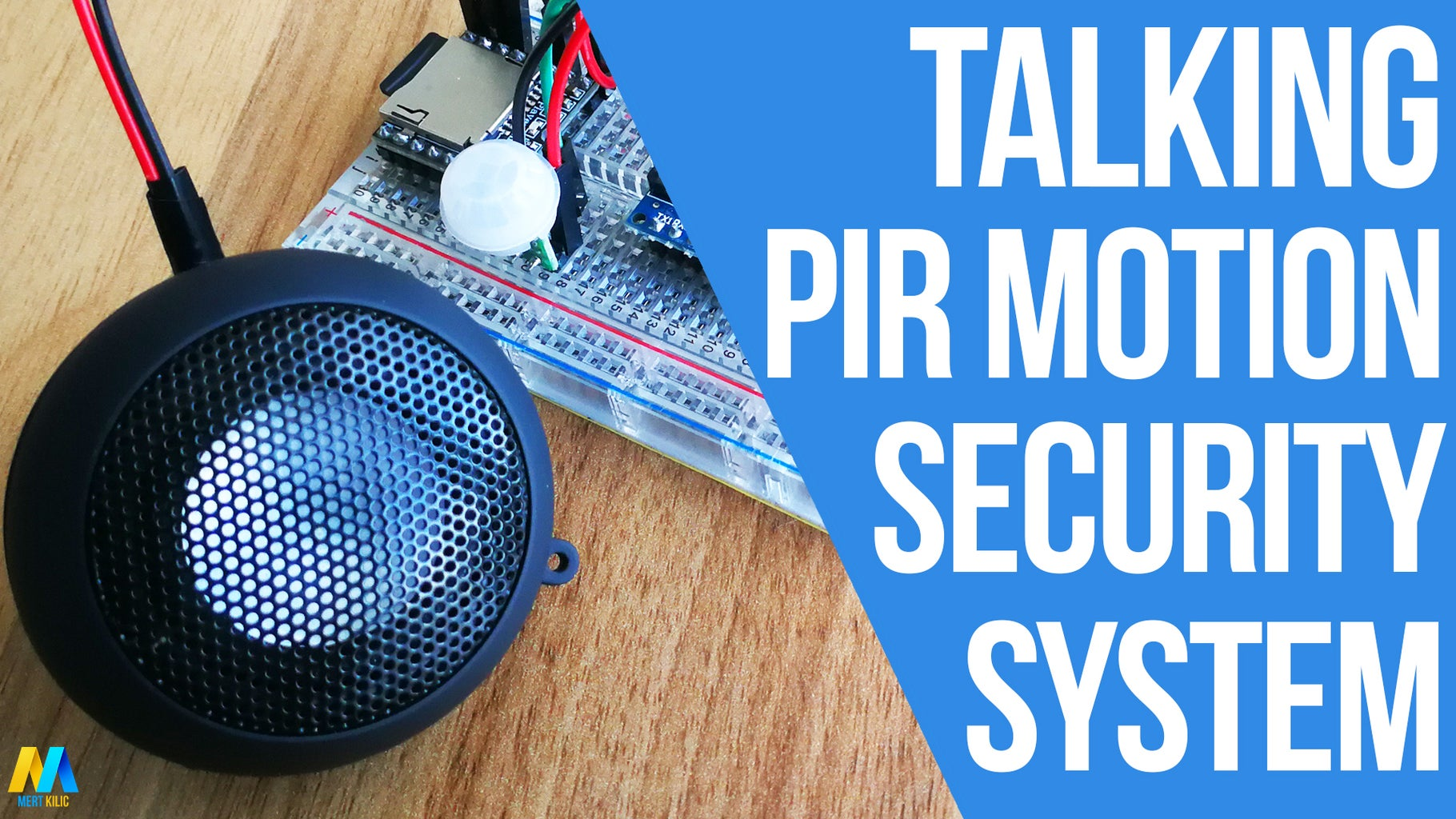 How to Make a Talking PIR Motion Security System