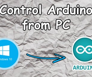 Control Arduino From PC