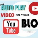 How to Make Your YouTube Video AutoPlay on Your Blog // 2017
