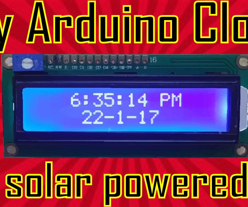 a simple arduino clock powered by solar