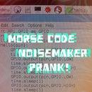 Morse Code Noisemaker
