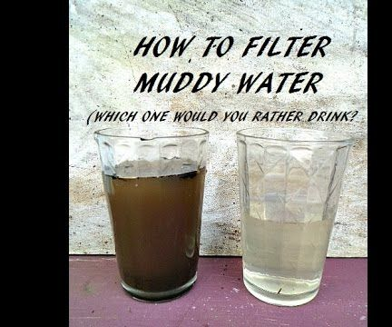 How to filter muddy water into clear water