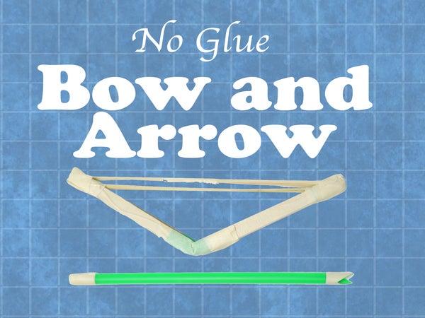 No-Glue Bow and Arrow
