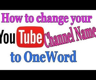 Create Your Youtube Channel Name to One Word [2016]