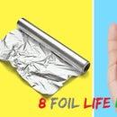 8 Foil Life Hacks