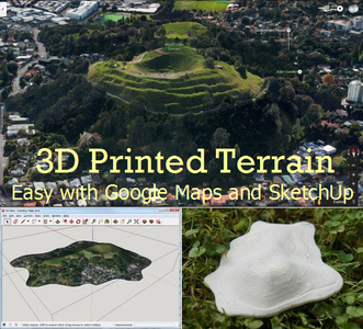 3D Printed Terrain From Google Maps With SketchUp
