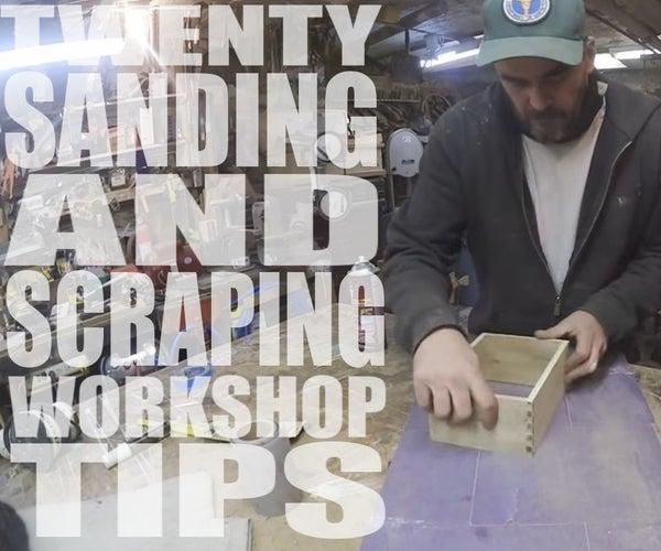 20 Sanding & Scraping Workshop Tips - Featured Maker: Jimmy DiResta