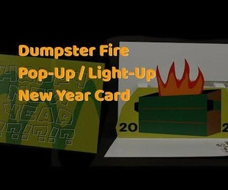 Dumpster Fire Pop-Up / Light-Up New Year Card