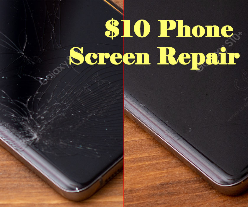 $10 Broken Phone Screen Fix