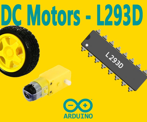 Arduino : How to Control DC Motors With L293D Motor Driver