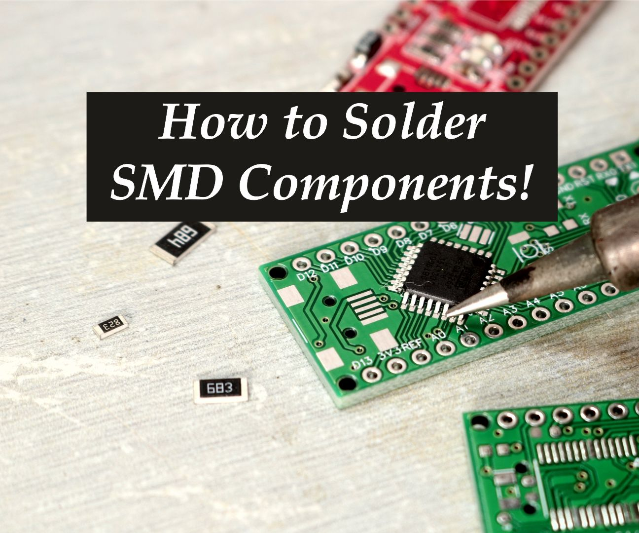 How to Solder SMD Components !