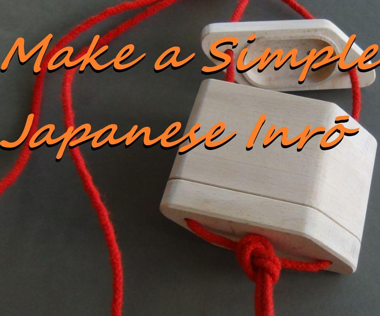 Make a Simple Inrō