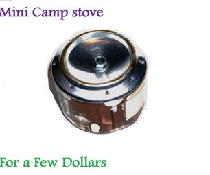 Mini Camp Stove for a Few Dollars