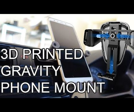 3D Printed Gravity Powered Mechanical Car Phone Mount