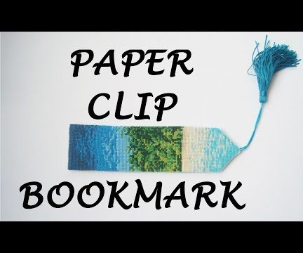 How to Make a Paper Clip Bookmark