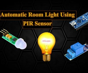 Motion Activated Automatic Room Light Using Mini PIR Sensor and Arduino Nano