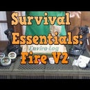 Survival Essentials: Fire V2