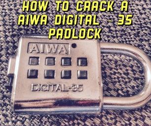 Hot to Crack a AIWA Digital-35 Padlock