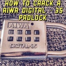 Hot To Crack A AIWA Digital-35 Padlock