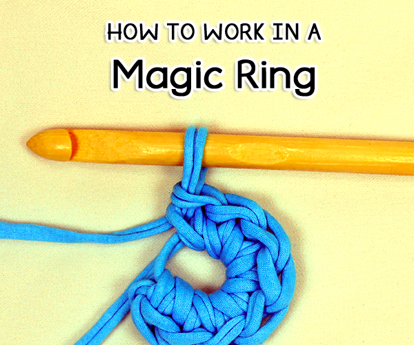 How to Work in a Magic Ring