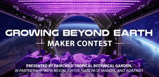 Growing Beyond Earth Maker Contest