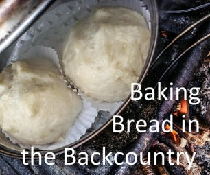 Baking Bread in the Backcountry