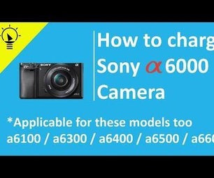 How to Charge Sony A6000 Camera