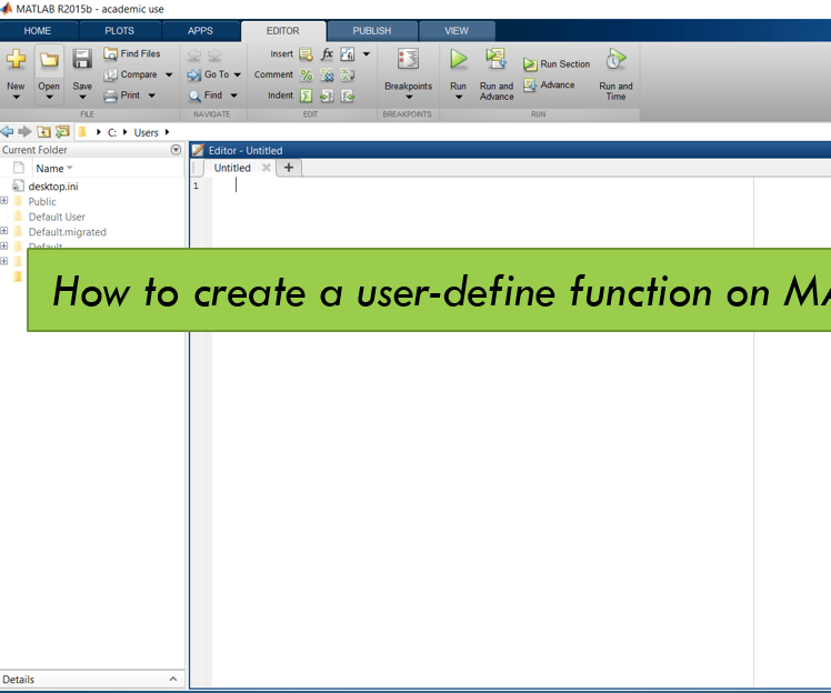 How to Write a User-defined Function in MATLAB