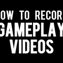 Recording Your Gameplay