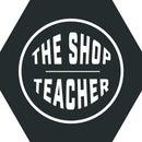 The Shop Teacher