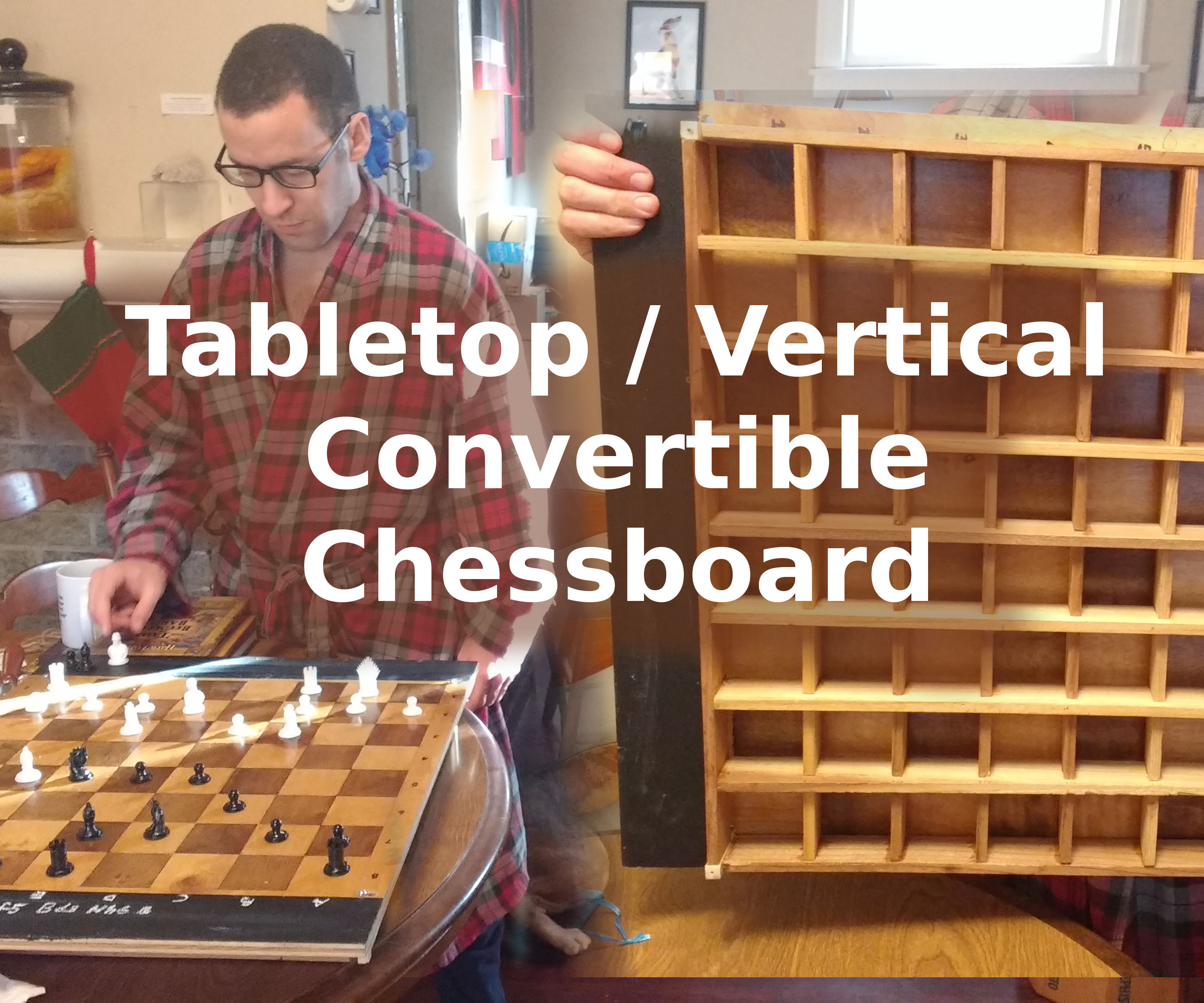 Tabletop-to-vertical Convertible Chessboard