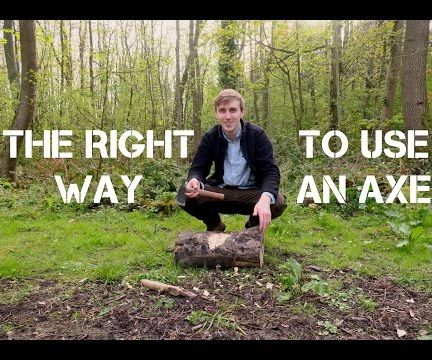The Right Way To Chop Wood Using An Axe
