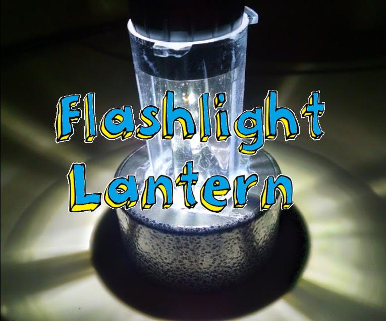 Convert Your Flashlight Into a Lantern!