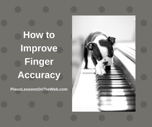 How to Improve Finger Accuracy
