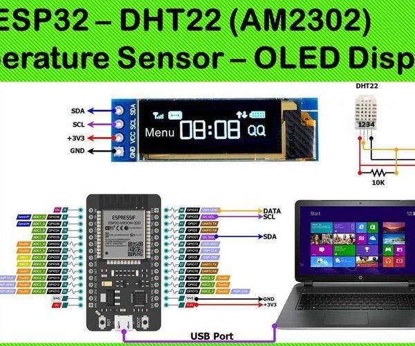 ESP32 -- DHT22 (AM2302) Temperature Sensor -- OLED Display